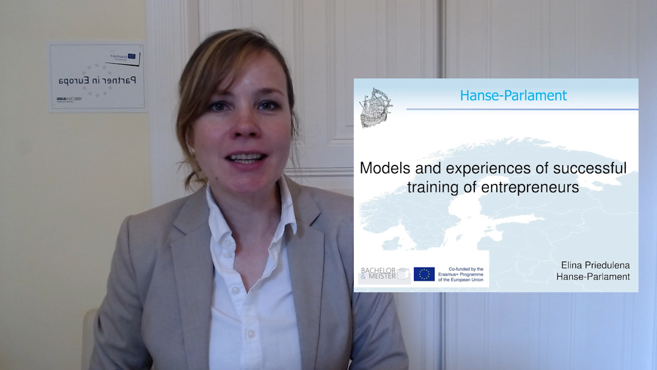 08 Bachelor and Meister -Models and experiences of successful training of entrepreneurs - Elina Priedulena